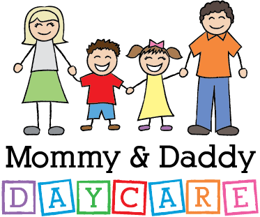 Mommy & Daddy Daycare